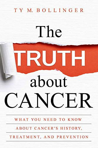The Truth About Cancer book by Ty Bollinger